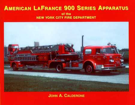 American LaFrance 900 Series of the New York City Fire Department, John A. Calderone, Fire Apparatus Journal, 2009  (арт.  BA8665)