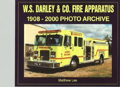DARLEY & CO. FIRE APPARATUS 1908-2000 Photo Archive, Matt Lee, 2002  (арт.  BD0800)