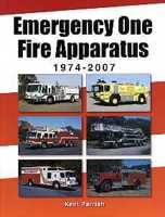 Emergency One Fire Apparatus 1974-2007, Kent Parrish, 2008  (арт.  BE2665)