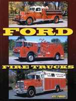 Ford Fire Trucks, Kent Parrish, Iconografix, 2010  (арт.  BF9592 )