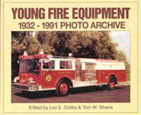 Young Fire Equipment 1932-1991 Photo Archive, Leo E. Duliba & Tom W. Shand, 2000  (арт.  BY0030)